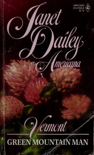Cover of: Green Mountain Man - Americana - Vermont - 45 | Janet Dailey