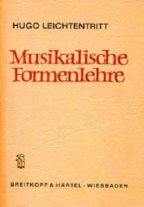 Musikalische Formenlehre.