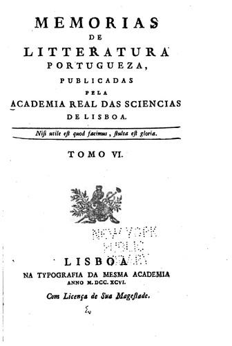 Memorias de litteratura portugueza, publicadas pela Academia real das …