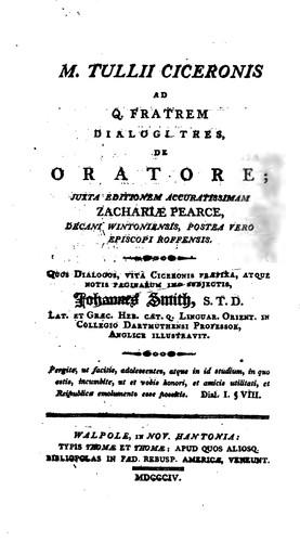M. Tullii Ciceronis ad Q. fratrem dialogi tres, De oratore