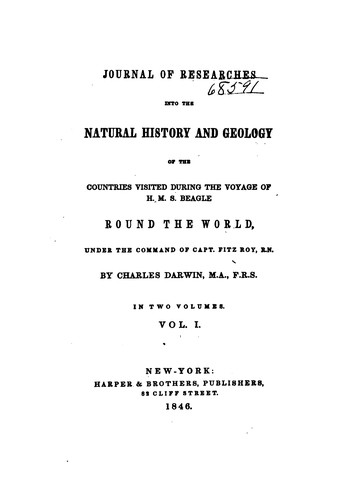 Journal of Researches Into the Natural History and Geology of the Countries Visited During the …