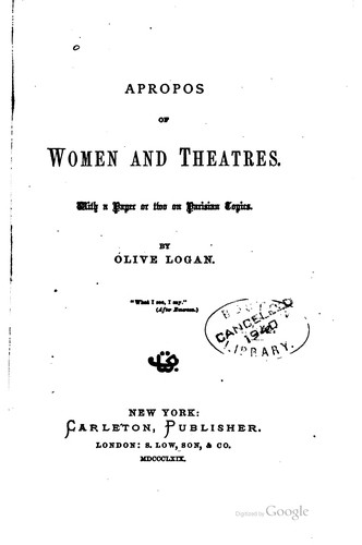 Apropos of women and theatres.