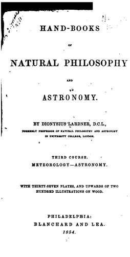 Hand-books of Natural Philosophy and Astronomy