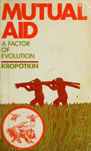 Download Mutual aid, a factor of evolution.