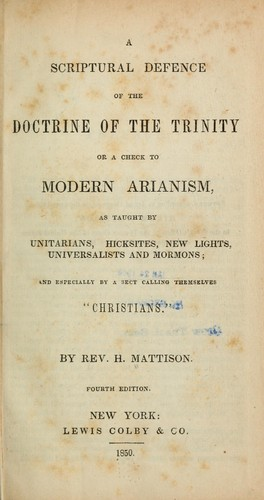 A Scriptural defence of the doctrine of the trinity