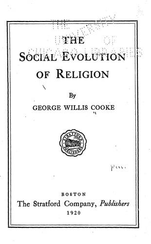 The social evolution of religion