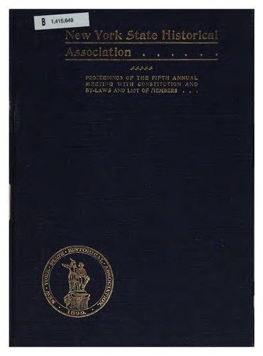 Proceedings of the New York State Historical Association: … Annual Meeting with Constitution …