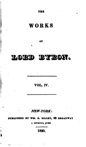 The works of lord Byron: With His Letters and Journals, and His Life