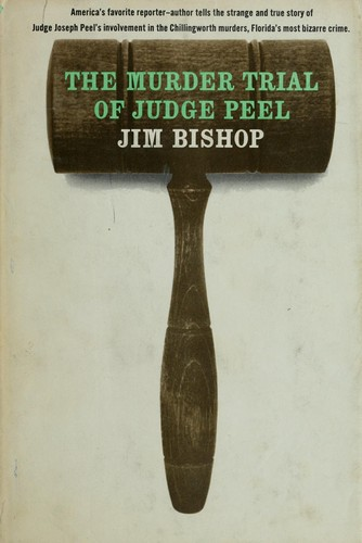 The murder trial of Judge Peel