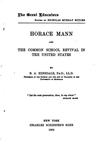 Download Horace Mann and the common school revival in the United States