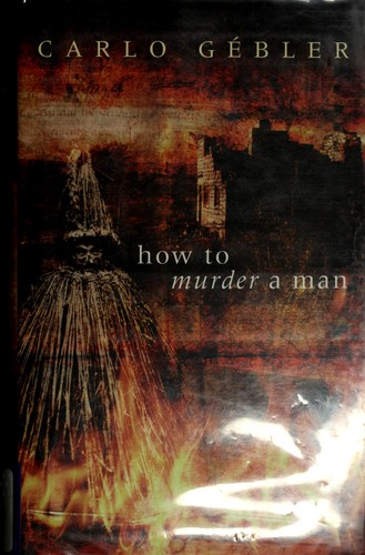 How to murder a man