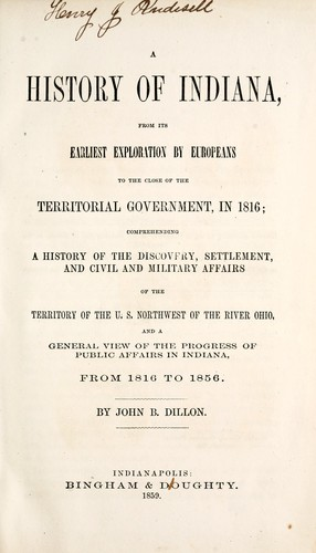 A history of Indiana from its earliest exploration by Europeans to the close of the territorial government in 1816