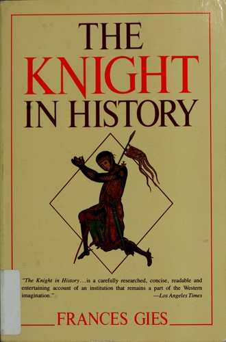 The knight in history.