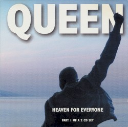 Queen - Heaven for Everyone