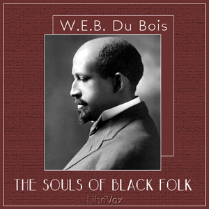 Souls of Black Folk(727) by W. E. B. Du Bois audiobook cover art image on Bookamo