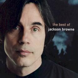 Jackson Browne - Somebody's Baby
