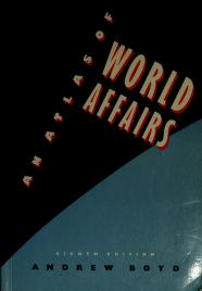 Cover of: Atlas of World Affairs | Andrew Boyd