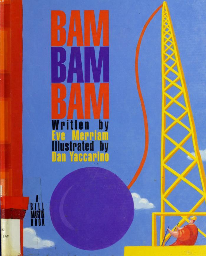 Bam, bam, bam by Eve Merriam