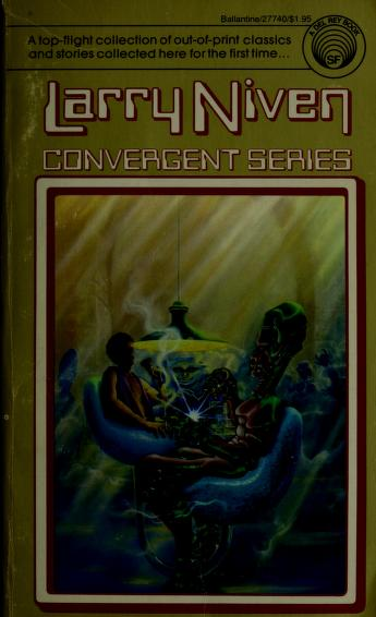 Cover of: Convergent Series | Larry Niven