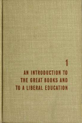 Cover of: A general introduction to the great books and to a liberal education | Mortimer J. Adler
