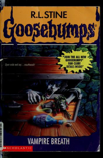 Goosebumps: Vampire breath by R. L. Stine