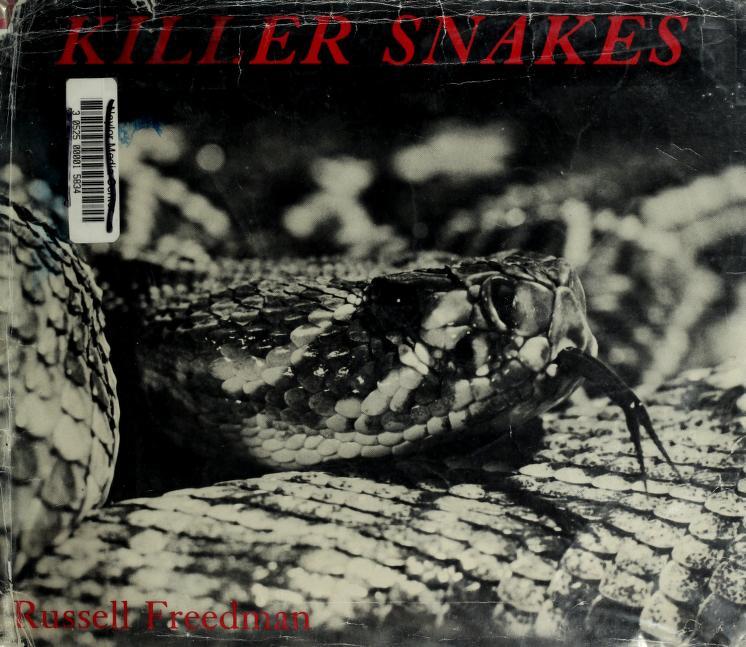 Killer snakes by Russell Freedman