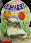 Cover of: Little Lamb's Easter surprise