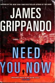 Cover of: Need you now | James Grippando