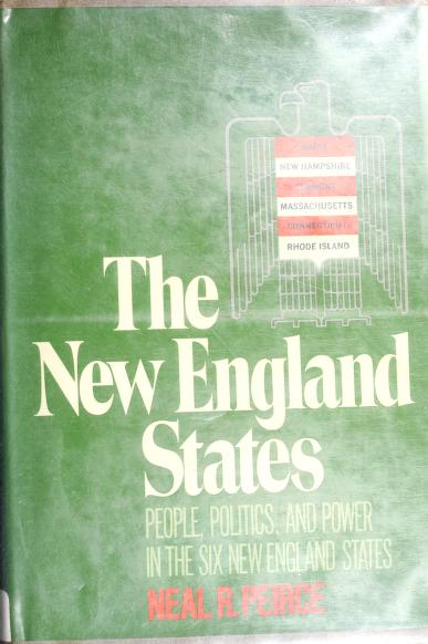 The New England States by Neal R. Peirce