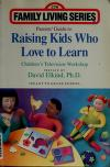 Cover of: Parents' Guide to Raising Kids Who Love to Learn