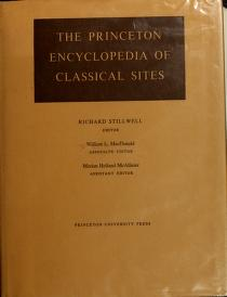 Cover of: The Princeton encyclopedia of classical sites by Richard Stillwell, William Lloyd MacDonald, Marian Holland McAllister