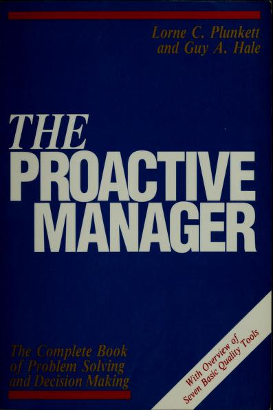The proactive manager by Lorne C. Plunkett
