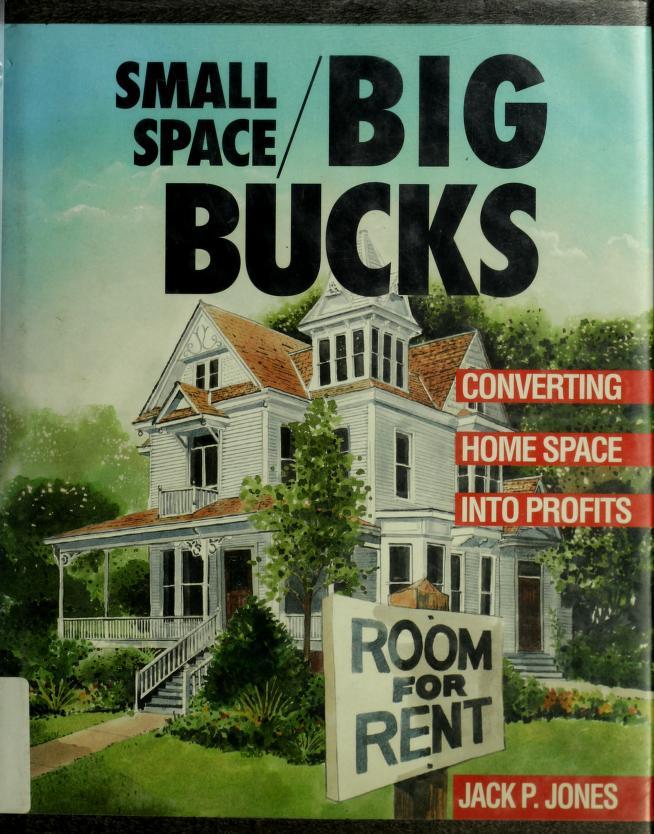 Small space/big bucks by Jack Payne Jones
