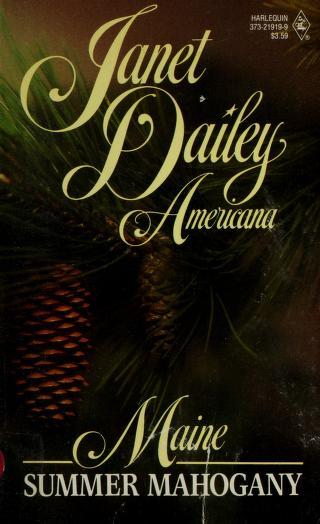 Summer Mahogany (Janet Dailey Americana - Maine, Book 19) by