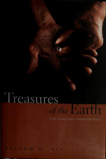 Treasures of the earth by Saleem H. Ali
