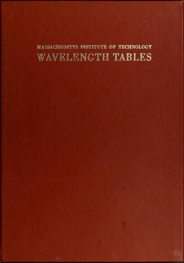 Wavelength tables with intensities in arc, spark, or discharge tube of more than 100,000 spectrum lines most strongly emitted by the atomic elements under normal conditions of excitation between 10,00A. and 2000 A. arranged in order of decreasing wavelenghts by George Russell Harrison