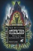Otherland, Bd.3, Berg aus schwarzem Glas by Tad Williams