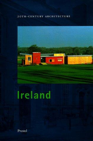 20Th-Century Architecture Ireland (Architecture) by