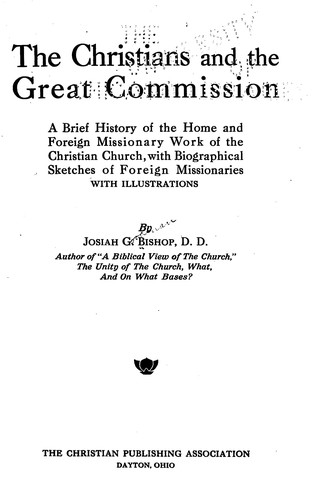 The Christians and the great commission by Josiah Goodman Bishop