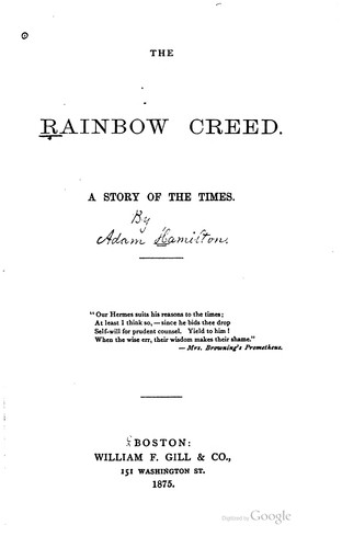 The Rainbow Creed: A Story of the Times by Adam Hamilton Leppere