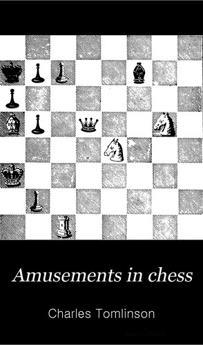 Amusements in chess by Tomlinson, Charles