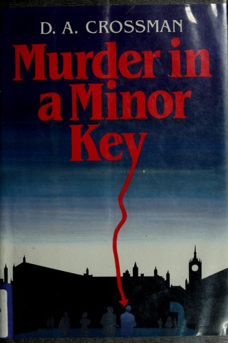 Murder in a minor key by D. A. Crossman